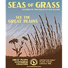 Seas of Grass Great Plains Ecotourism Poster