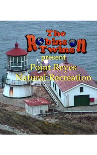 Point Reyes Natural Recreation - Robinson - Is Where Harbor National