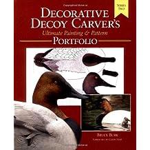 Decorative Decoy Carvers Ultimate Painting & Pattern Portfolio, Series Two