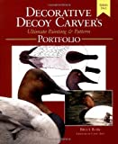The Decorative Decoy Carver's Ultimate Painting and Pattern Portfolio, Bruce Burk, 1565232356