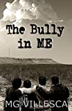 The Bully in ME, MG Villesca, 0982709803