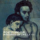 Picasso and the Mysteries of Life, William H. Robinson, 1907804218