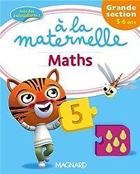 Maths à la maternelle Grande section (GS : 5-6 ans)