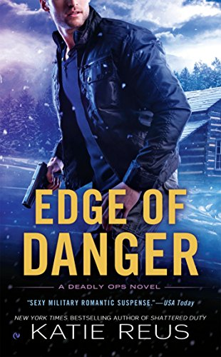Edge of Danger (Deadly Ops Series)