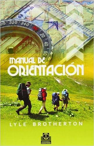 https://www.amazon.es/Manual-Orientaci%C3%B3n-Deportes-Lyle-Brotherton/dp/8499101879