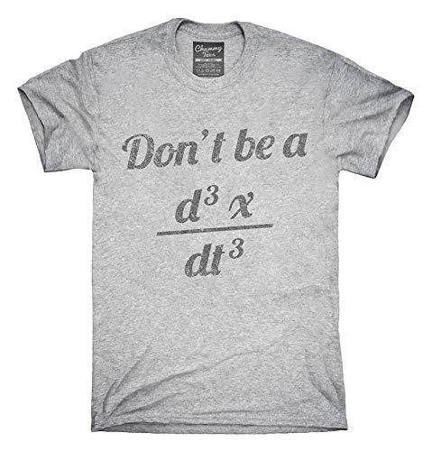 Don't Be A Jerk Third Derivative T-Shirt