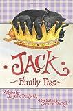 Jack - Family Ties, Suzanne Danforth, 146640390X
