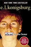 Silent to the Bone, E. L. Konigsburg, 0613451023