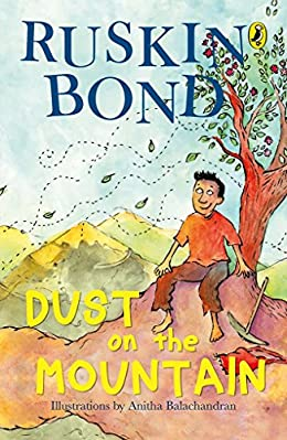 Dust on the Mountain - Ruskin Bond Books