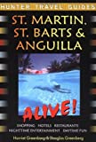 St Martin, St Barts and Anguilla Alive! by Harriet Greenberg (2003-06-01)