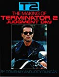 T2 : The Making of Terminator 2 Judgment Day