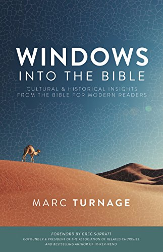 Windows Into The Bible Cultural And Historical Insights From The Bible For Modern Readers Epub