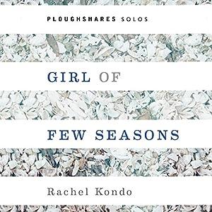 Girl of Few Seasons Audiobook