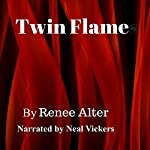 Twin Flame | Renee Alter