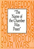 The Name of the Chamber of Peace, L. Terrel Gardner, 0888666284