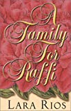 img - for A Family for Raffi book / textbook / text book