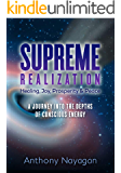 SUPREME REALIZATION: A Journey into the depths of Conscious Energy