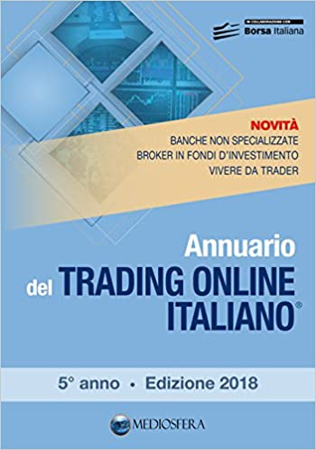 71caccb078 Amazon.it: Annuario del trading online italiano 2018 - Andrea Fiorini -  Libri