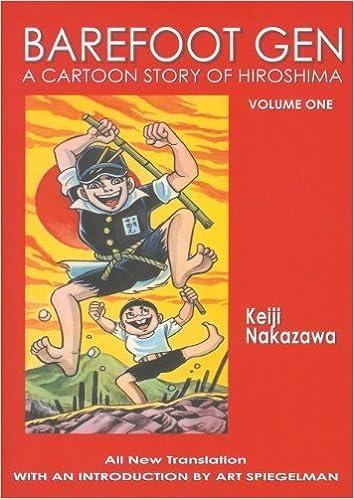 Book Barefoot Gen, Vol. 1: A Cartoon Story of Hiroshima by Nakazawa, Keiji [Last Gasp, 2004] ( )