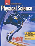 Holt Science Spectrum: Physical Science: Student Edition 2008