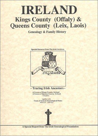 kings county offaly queens co leix laois ireland genealogy