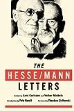 The Hesse/Mann Letters, Hermann Hesse, Thomas Mann, 0974261556