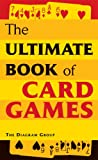 The Ultimate Book of Card Games, Diagram Group Staff, 140274093X