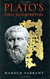 Plato's First Interpreters, Harold Tarrant, 080143792X