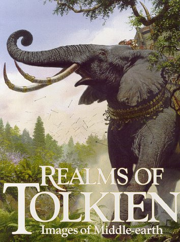 Realms of Tolkien: Images of Middle-earth (The Languages Of Tolkien)