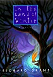 In the Land of Winter, Richard Grant, 0380974657
