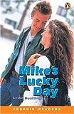 *MIKES LUCKY DAY PGRN1 (Penguin Readers, Level 1)