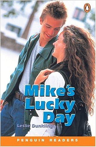 Book Penguin Readers Level 1: Mike's Lucky Day (Penguin Longman Penguin Readers)