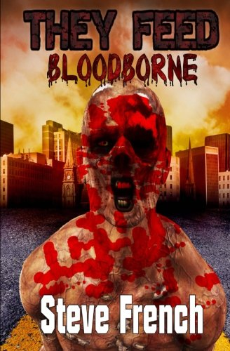 Book: They Feed - Bloodborne by Steve French