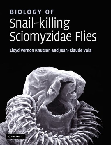 Biology of Snail-Killing Sciomyzidae Flies by Cambridge University Press