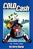 Cold Cash, Jerry Harju, 0967020506