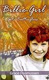 img - for Billie-Girl Gets Butterflies book / textbook / text book