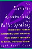 img - for The Elements of Speechwriting and Public Speaking book / textbook / text book