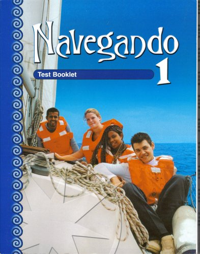 Navegando 1: Test Booklet With Answer Key