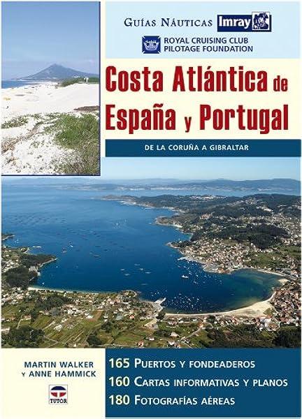 Guías Náutica Imray. COSTA ATLÁNTICA DE ESPAÑA Y PORTUGAL Guias ...