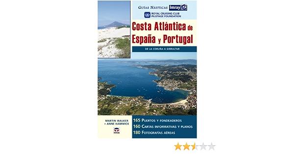 Guías Náutica Imray. COSTA ATLÁNTICA DE ESPAÑA Y PORTUGAL ...