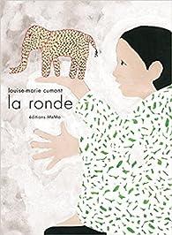 La ronde par Louise-Marie Cumont