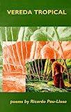 Vereda Tropical, Ricardo Pau-Llosa, 0887482775