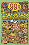 The Ninety-Nine Cents a Meal Cookbook, Ruth Kaysing and Bill Kaysing, 1559501405