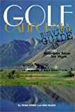 Golf California Survival Guide