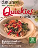 Quickies Chicken, Monda Rosenberg and Chatelaine, 0771075952