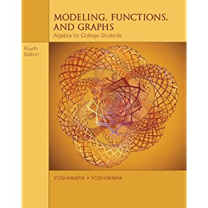 Modeling, Functions, and Graphs: Algebra for College Students (with iLrn(TM) Printed Access Card)