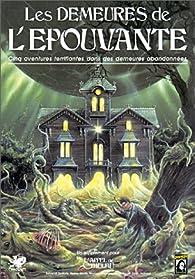 Les demeures de l'épouvante : Scénario de l'Appel de Cthulhu par Henri Balczesak