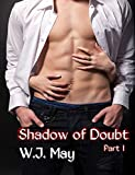 Shadow of Doubt - Part 1