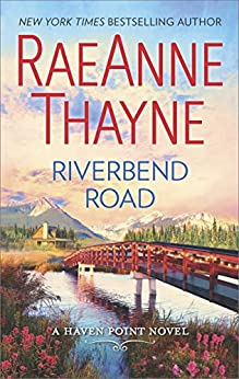 Riverbend Road (Haven Point) by [Thayne, RaeAnne]