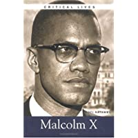 Malcolm X (Critical Lives)